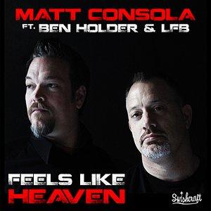 Feels Like Heaven (feat. Ben Holder & LFB)