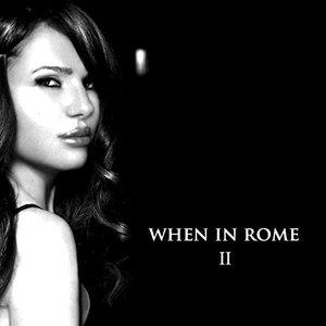 When In Rome II