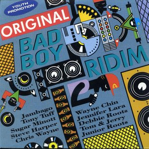 Original Bad Boy Ridim