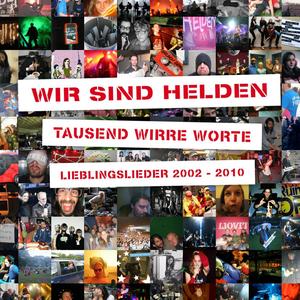Tausend Wirre Worte - Lieblingslieder 2002-2010 (Deluxe Edition)