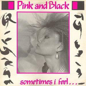 Sometimes I Feel...