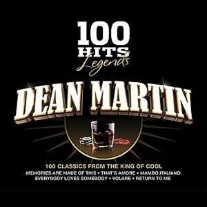 100 Hits Legends - Dean Martin