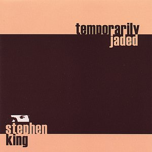 Temporarily Jaded