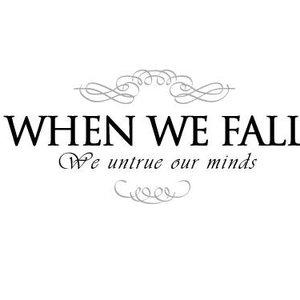 We Untrue Our Minds