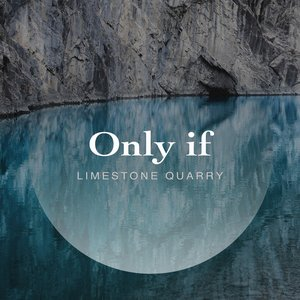 Only If - Single