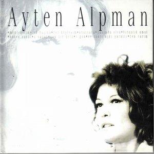 Ayten Alpman Klasikleri (Türk Pop Tarihi)