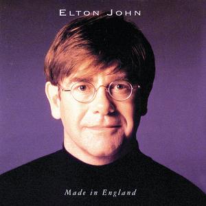 Elton John - Made in England - Lyrics2You