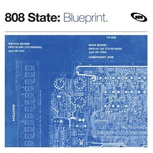 The Best of 808 State: Blueprint