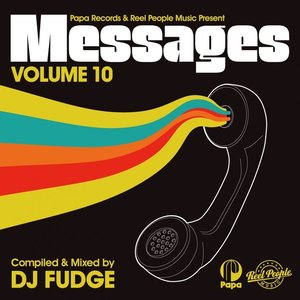 Papa Records & Reel People Music Present: Messages, Vol. 10