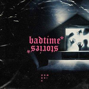 Chapter 2: Badtime Stories