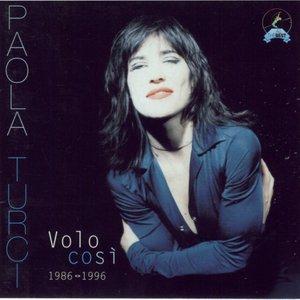 Volo Così: 1986-1996
