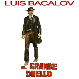 Il Grande Duello - The Grand Duel / Storm Rider (Original Motion Picture Soundtrack)