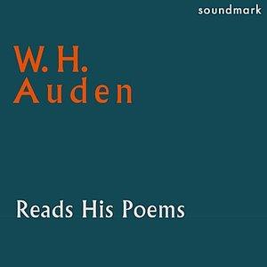 W. H. Auden Reads His Poems