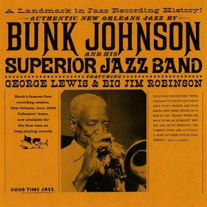 Bunk Johnson And His Superior Jazz Band