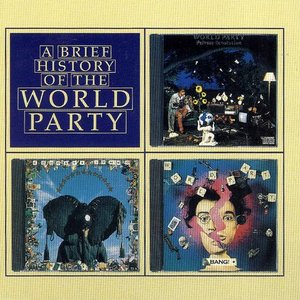 A Brief History of the World Party