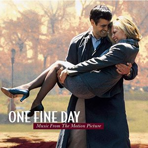 One Fine Day (Music From the Motion Picture)