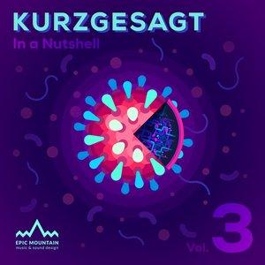 Kurzgesagt, Vol. 3 (Original Motion Picture Soundtrack)