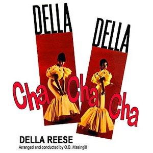 Della Della Cha Cha Cha