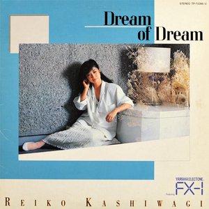 Dream Of Dream