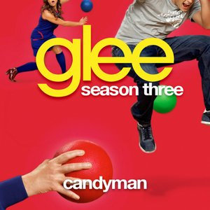 Candyman (Glee Cast Version)