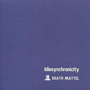 Idiosynchronicity