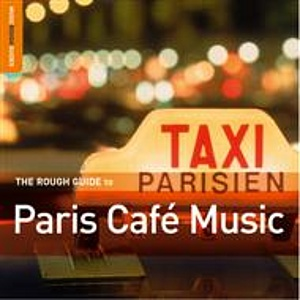 The Rough Guide To Paris Café Music