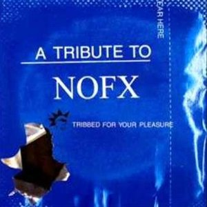 A Tribute to NOFX: Tribbed for Your Pleasure