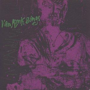 Dave Van Ronk Sings