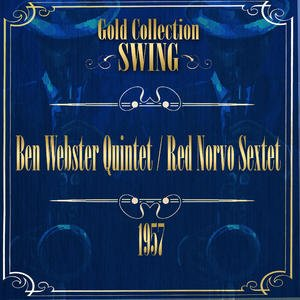 Swing Gold Collection (Ben Webster / Red Norvo Sextet 1957)