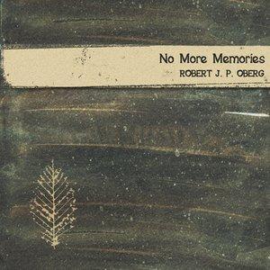 No More Memories