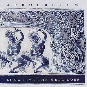 Long Live the Well-Doer