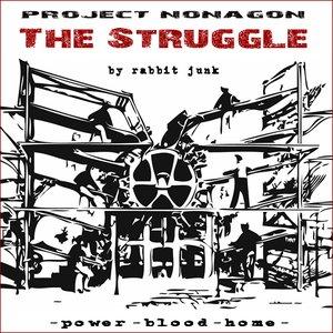 Project Nonagon - The Struggle II