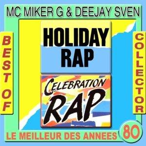 Holiday Rap: Best of Collector Mc Miker & DJ Sven (Original Version)
