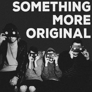 Something More Original