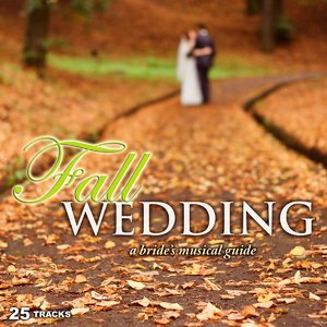 Fall Wedding: A Bride's Musical Guide