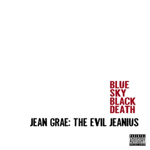 Jean Grae: The Evil Jeanius