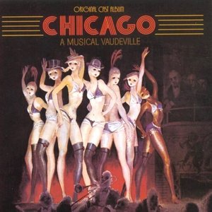 Chicago (1975 Original Broadway Cast)