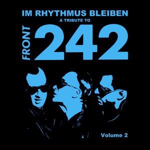 A Tribute to Front 242: Im Rhythmus Bleiben, Vol. 2