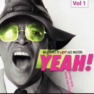 Milestones of New Jazz Masters - Yeah!, Vol. 1