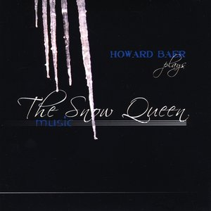 Howard Baer Plays the Snow Queen music