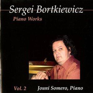 Bortkiewicz: Piano Works, Vol. 2