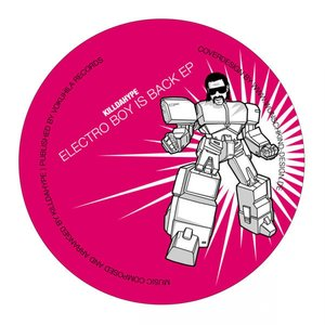 Electro Boy is Back EP