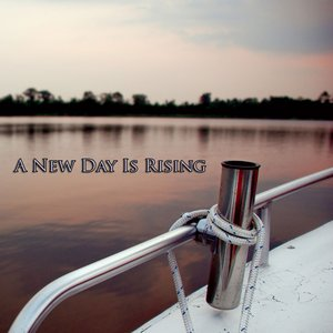 A New Day Is Rising
