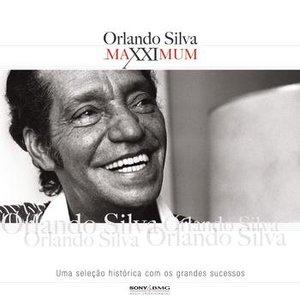 Maxximum - Orlando Silva