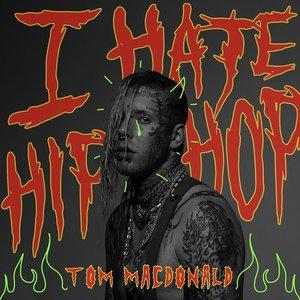 I Hate Hip-Hop