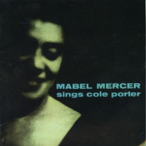 Mabel Mercer Sings Cole Porter