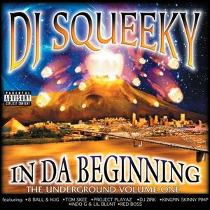 In Da Beginning: Underground Vol. One