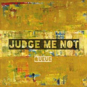 Judge Me Not - Single