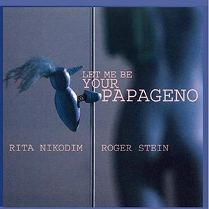Let me be your Papageno