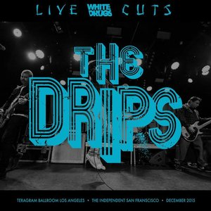 Live Cuts (Live at Teragram Ballroom and the Independent, Dec. 2015)